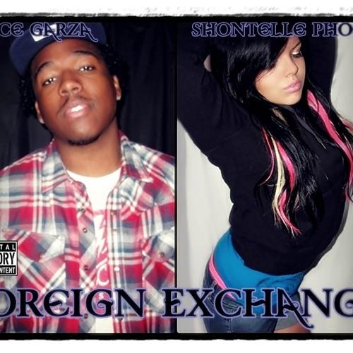 Prince Garza - Foreign Exchange (Prod. by DA) feat. Shontelle Phoenix