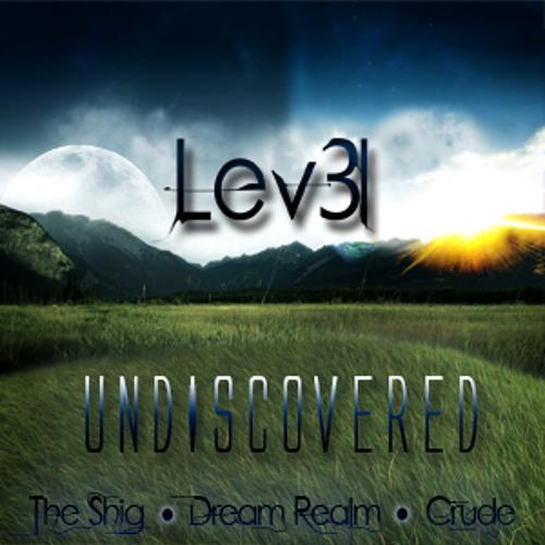 Lev3l - Crude (Original Mix) [Undiscovered EP.] Free DL!
