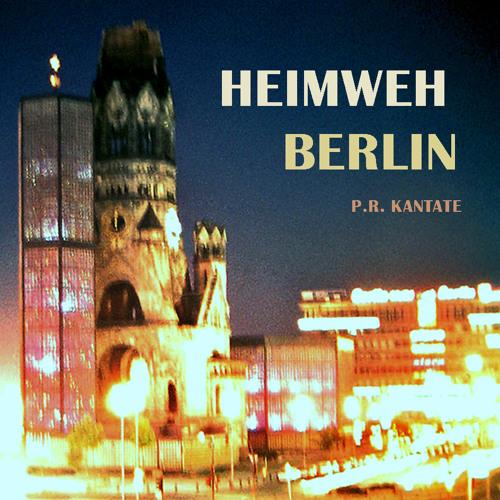 P.R. KANTATE - Heimweh Berlin 2012
