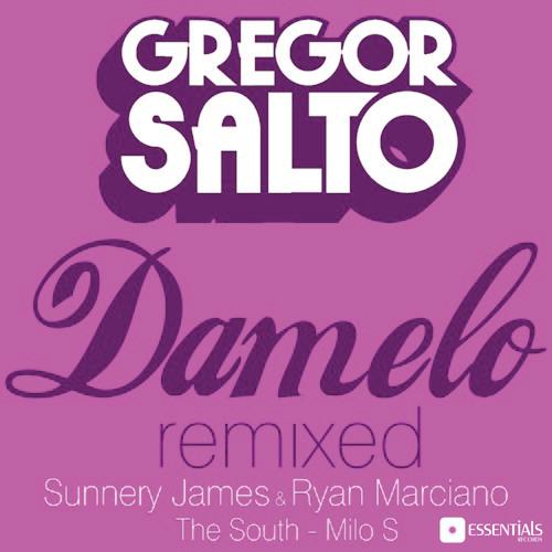 Gregor Salto - Damelo (Sunnery James & Ryan Marciano remix)