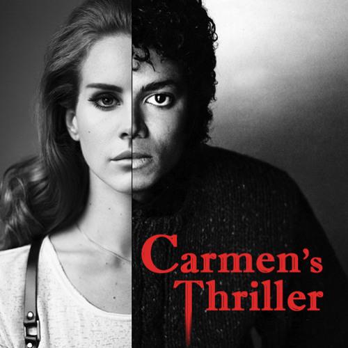 Carmen's Thriller