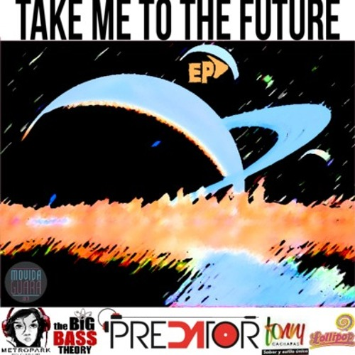 DA- Take me to the future(L'MIRANDA Remix)