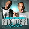Emmanuel & Phillip Hudson Ratchet Girl Anthem