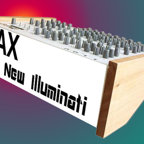 The New Illuminati - MAX