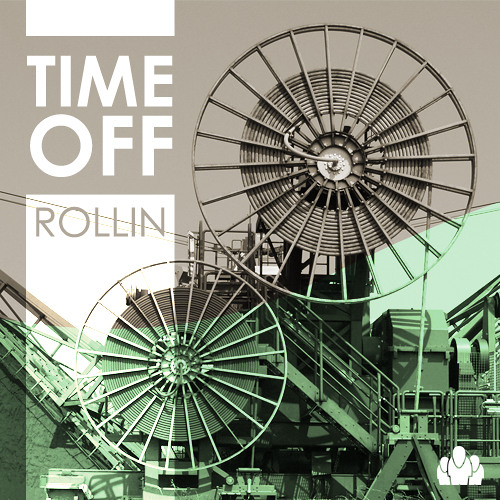 time off - rollin
