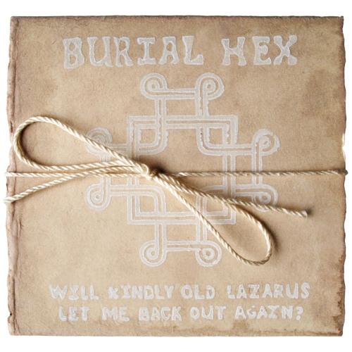 Burial Hex (excerpt)