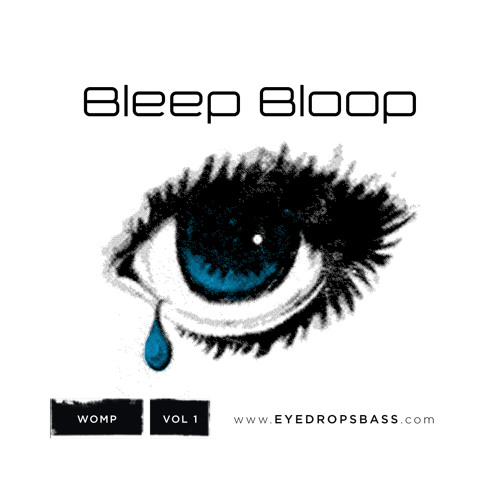 Eye Drops- Bleep Bloop