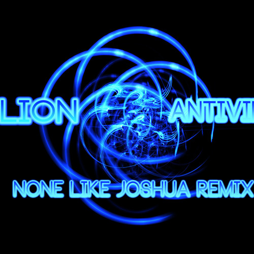 Helion - Antivirus (None Like Joshua Remix) | Free DL