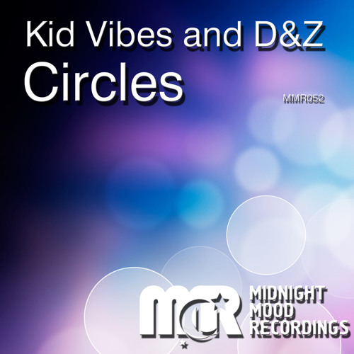 Kid Vibes, D&Z - Circles (Original Mix) 1st Place Audiojelly.com Top 100 Progressive House