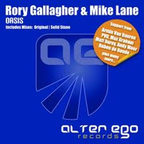 Rory Gallagher & Mike Lane - Oasis (Solid Stone Remix)