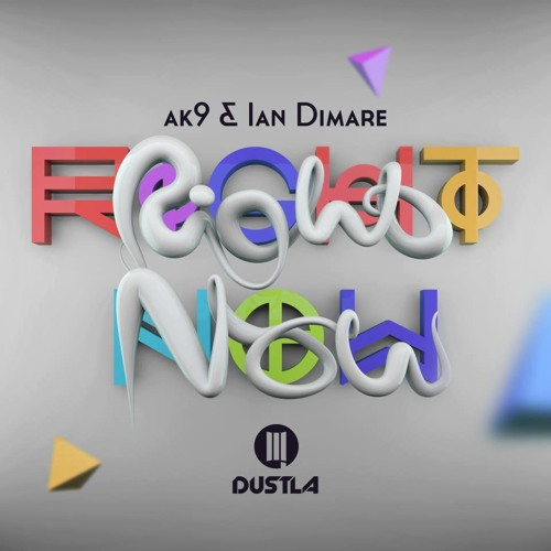 ak9 & Ian Dimare - Right Now (RAYTO Remix)