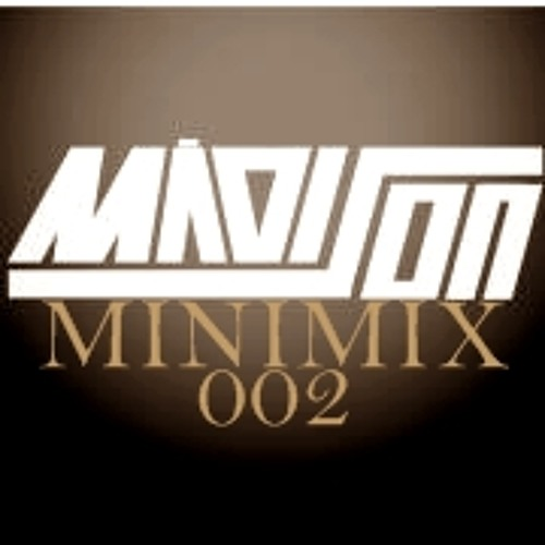 MẶDISON - MINIMIX 002 (DUBSTEP/GLITCH HOPE)