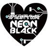 Candy Coated Killahz - Neon Black (J Chilla Remix)
