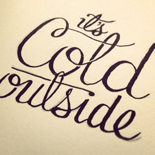 Its Cold Outside - Final Edit (Free 320 MP3 Download)