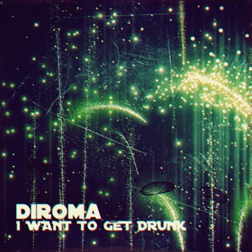 Diroma - I Want To Get Drunk (Cristian Severi Remix) // CLOROPHILLA RECORDS