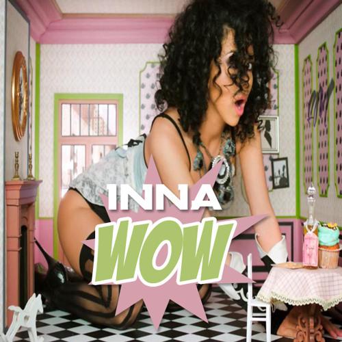 Inna - WoW Radio Bombs