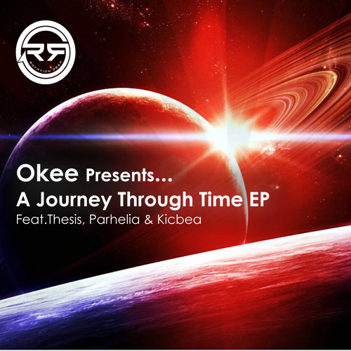 RD016 - Okee feat. Parhelia & Kicbea - Equinox - A Journey Through Time EP (Supported By LTJ Bukem)