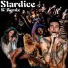 Stardice K' Remix