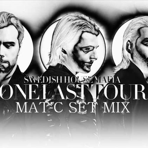 Essential One Last Tour Swedish House Mafia - Mat C Set Mix