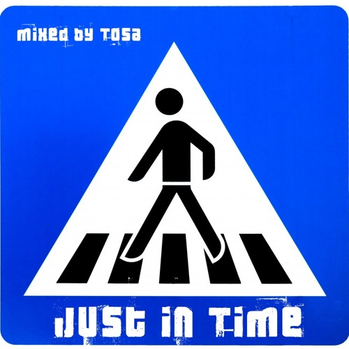 Tosa - Just in Time_Mix