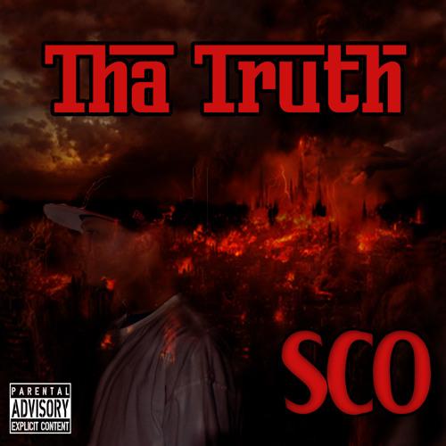 Tha Truth BY SCO