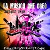 La Musica che creo (Compilation Mixata)