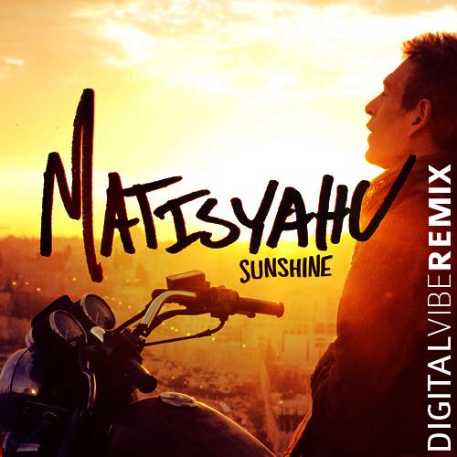 Matisyahu Sunshine REMIX