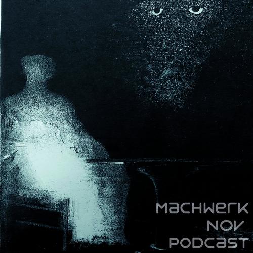 Daniel Munkelberg - Machwerk Podcast November #012