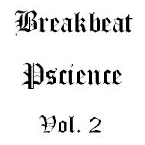 Breakbeat Pscience Vol. 2