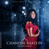 Chandni Raatein - Kee feat. Kami K
