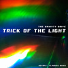Trick Of The Light - The Gravity Drive (Hotwax Cylinders Mix)
