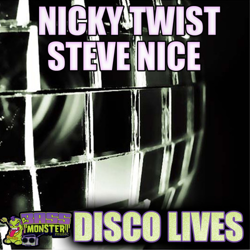 Disco Lives   Nicky Twist & Steve Nice  [clip] (Out Now on Beatport)