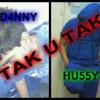 D4NNY - TAK-U-TAK (Feat HU55Y)