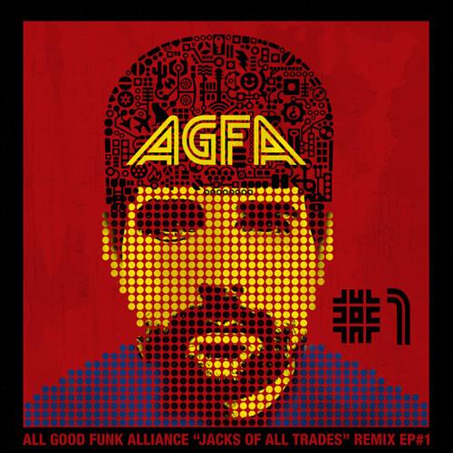 AGFA - Jacks of All Trades Remixed EP #1