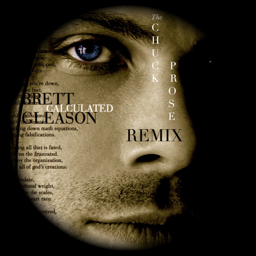 Calculated - Brett Gleason (Chuck Prose Remix)