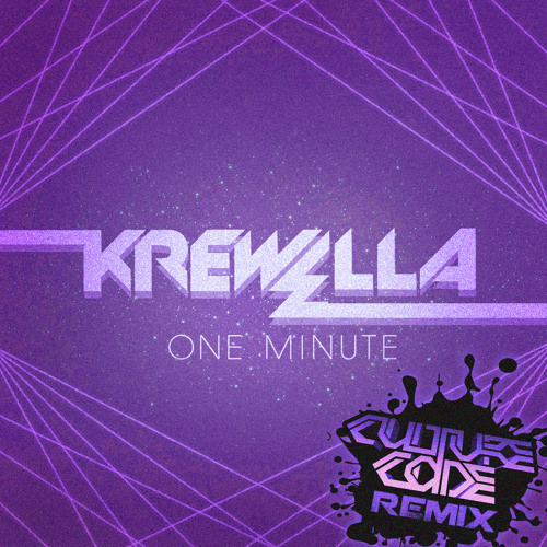 Krewella - One Minute (Culture Code Remix) [FREE DOWNLOAD]