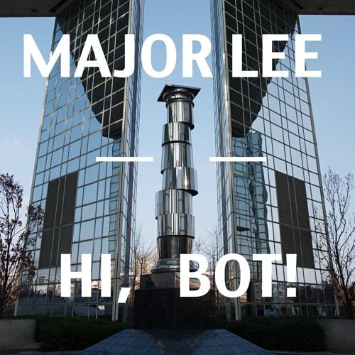 Hi, Bot!
