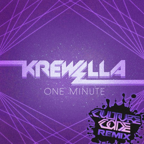 One Minute by Krewella (Culture Code Remix)