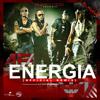 Mix - Alexis y Fido - Energia - [ DEEEJAY ALFERX ™ ] Portada del disco