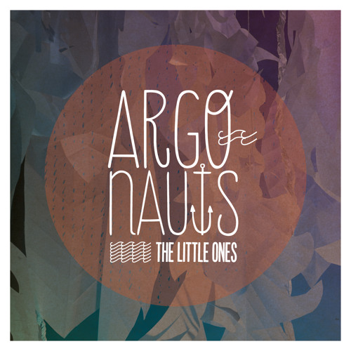 The Little Ones - Argonauts