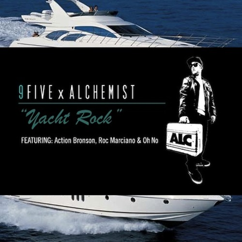 Alchemist- Yacht Rock Ft-1. Action Bronson, Roc Marciano & Oh No