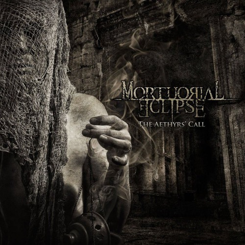 MORTUORIAL ECLIPSE - The Aethyrs Call - 2012 - Full Lenght