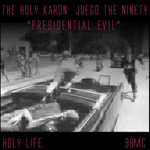 Presidential Evil - The Holy Karon