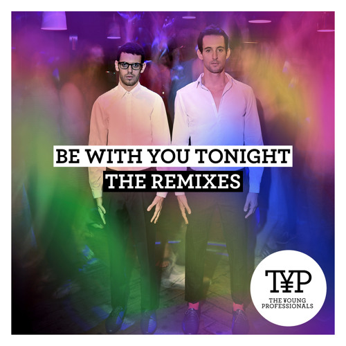 Be With You Tonight - Remixes EP
