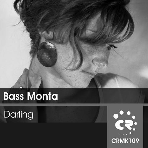 """Bass Monta : """"Darling (Oxytek Hot Beats Rmx)"""" - Chibar Records (CRMK 109) - [Out 04/11/2012]."""