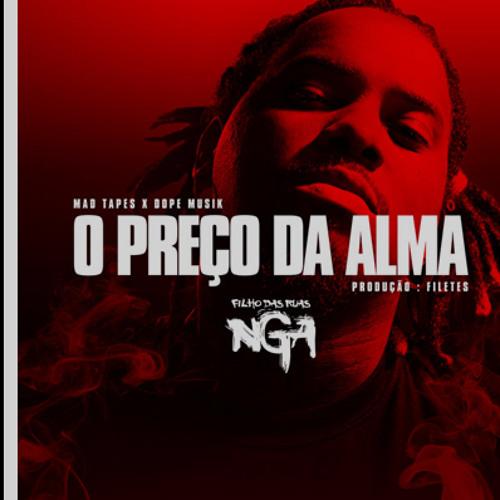 NGA - O Preço Da Alma [Trackpromo Filho das Ruas] (Track Download)