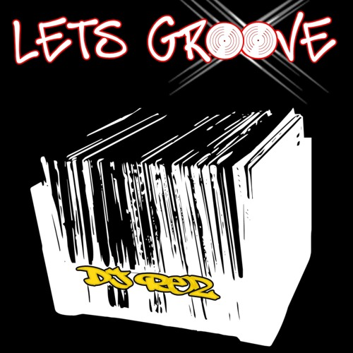 Lets Groove - DJ Rez (Original Mix)