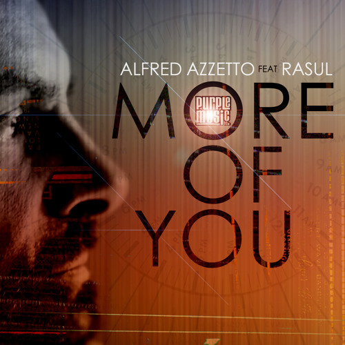 Alfred Azzetto feat Rasul - More Of You (Original Mix) Soundcloud Preview Low Quality
