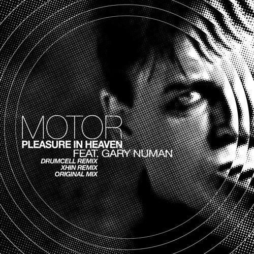 Motor + Gary Numan- Pleasure In Heaven- Drumcell Mix