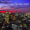 Tokyo Boogie Night Mix